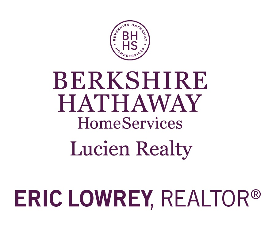 Eric Lowrey, Berkshire Hathaway/Lucien Realty