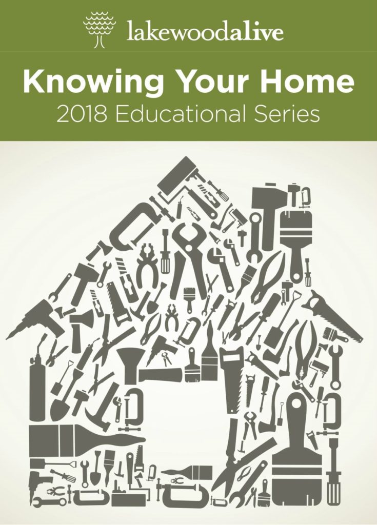 LakewoodAlive 2018 Knowing Your Home Series