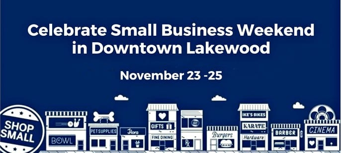 Downtown Lakewood to Host Small Business Weekend November 23 – 25