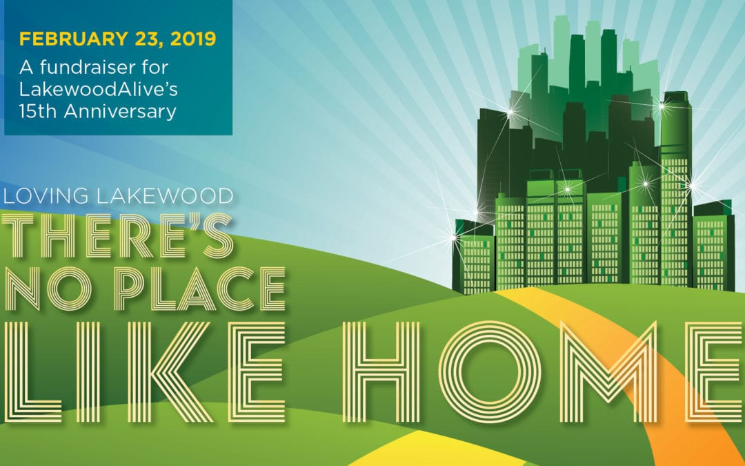 "Not in Kansas Anymore! Tickets On Sale Now for ""Loving Lakewood: There's No Place Like Home"""