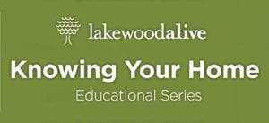 LakewoodAlive Knowing Your Home Series