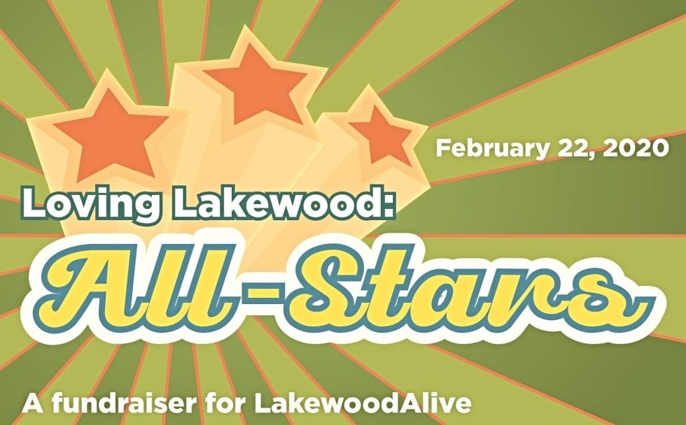 "LakewoodAlive to Host ""Loving Lakewood: All-Stars"" on February 22"