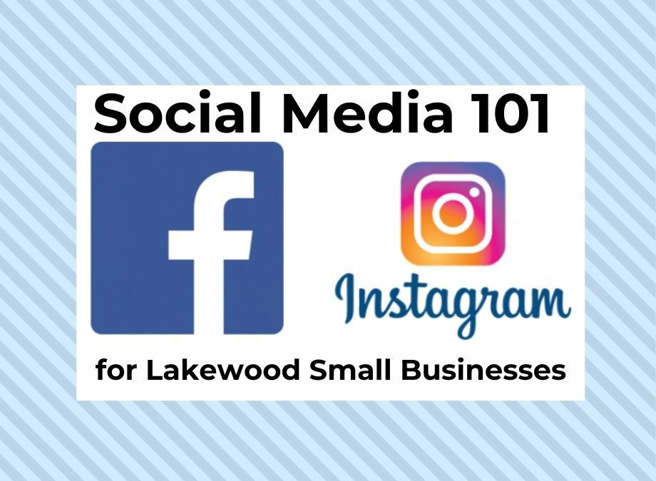 """LakewoodAlive to host """"Social Media 101 for Lakewood Small Businesses"""" Free Webinar on April 1"""
