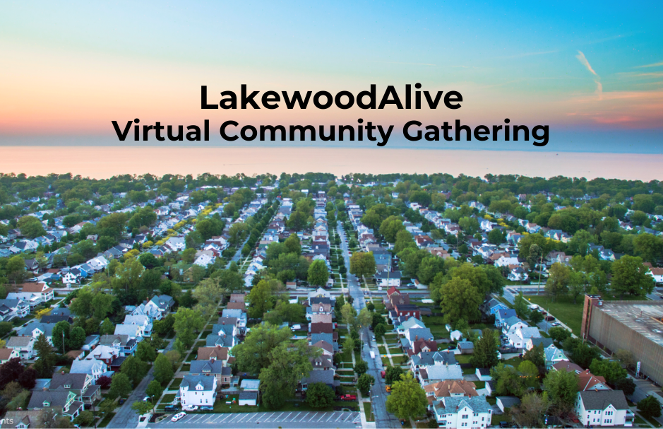 LakewoodAlive to Host Virtual Community Gathering on April 14