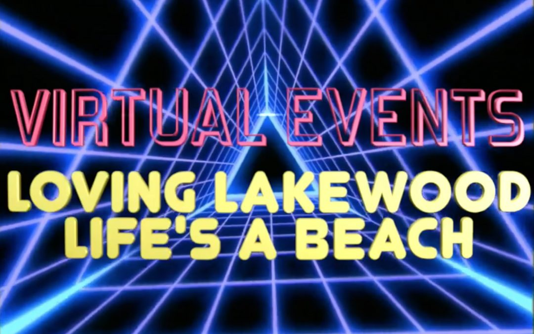 Everything You Need to Know About Attending Loving Lakewood: Life's A Beach